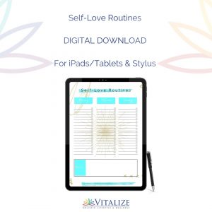 Self-Love Routines – DIGITAL DOWNLOAD (For iPads/Tablets & Stylus)